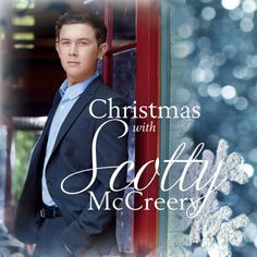 Pre-Order CHRISTMAS WITH SCOTTY McCREERY | New Christmas Album In Stores 10/16/12!