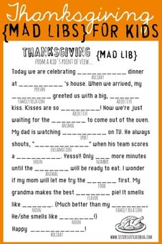Get your kids giggling with these Thanksgiving-themed mad libs. 21 Fun And Original Ways To Keep Your Kids Busy On Thanksgiving Thanksgiving Mad Lib, Free Thanksgiving Printables, Thanksgiving Parties, Thanksgiving Traditions, Thanksgiving Quotes, Hosting Thanksgiving, Thanksgiving Recipes, Thanksgiving Pictures, Thanksgiving Celebration