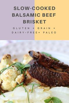 Slow-cooked balsamic beef brisket. Paleo + gluten and grain free, easy to make, budget conscious and bloody delicious!