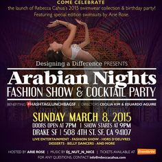 Designing A Difference Presents: Arabian Nights Fashion Show & Cocktail Party Sunday March 8th 2015  Proceeds benefit #HashtagLunchbagSF  Questions info@rebeccacahua.com Tickets www.eventbrite.com
