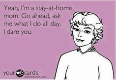 Mama Love: A day in the Life of a Stay at Home Mom