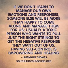 Self-control is empowering and healing.