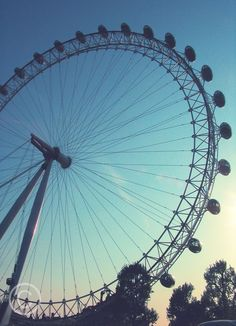 The London Eye; I'm going to ride this before I die.