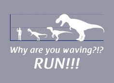 Why Are You Waving? Run! T-Shirt | SnorgTees totally what i was thinking in school!