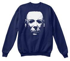 Perfect Halloween Shirt, Horror Costume Navy T-Shirt Front Halloween Horror, Halloween 2, Horror Shirts, Michael Myers, Michaels Halloween, Horror Masks, Halloween Sweatshirt, T Shirt Costumes, Tee Shirts