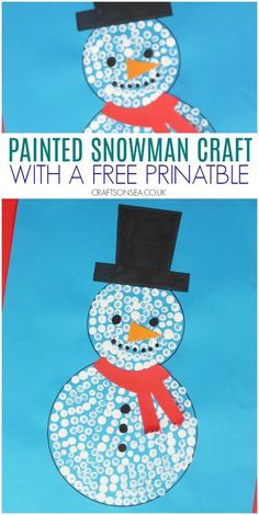 painted snowman craft for kids with a free printable | Winter crafts for kids