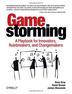 Great things don't happen in a vacuum. But creating an environment for creative thinking and innovation can be a daunting challenge. How can you make it happen at your company? The answer may surprise you: gamestorming.