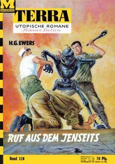 Terra SF 328 Ruf aus dem Jenseits   H. G. Ewers  Titelbild 1. Auflage:  Johnny Bruck