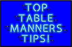 The best table manners how-to lists from across the Web!""
