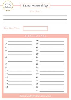 Join the 30 Day Challenge and make massive progress by focusing on ONE thing. Goals Planner, Happy Planner, Student Planner, Planner Ideas, Printable Planner, Printables, Goals Printable, Bujo, Female Entrepreneur Association
