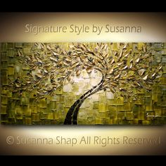 This is one of my favorite paintings of all time.  Susanna Shap of the US does amazing pen knife texturized art work.  i love the color pallette as well.     ORIGINAL Large Abstract Gold Olive Green Tree Painting Textured Modern Palette Knife Art  by Susanna 48x24. $375.00, via Etsy.