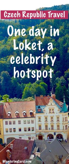 Scenic towns in the Czech Republic: the picturesque town of Loket near Karlovy Vary is a popular setting for films. Travel here and who knows, you might just run into a movie star. Even if you don't, here's how to spend one fabulous day in Loket.