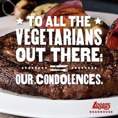 Share your own grill-side wisdom - tweet us @Logan's Roadhouse.