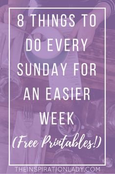 8 Things To Do Every Sunday For An Easier Week
