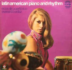 Everardo Ordaz - Ecos De Puerto Rico - Latin American Piano And Rhythm (Vinyl, LP) at Discogs