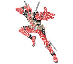 I Look GREAT As Words! Deadpool.
