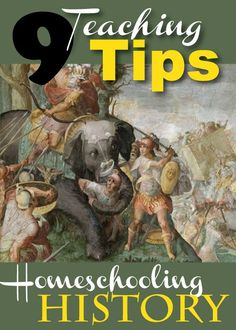 How to Homeschool History: 9 Teaching Tips you must read!