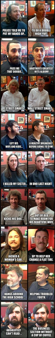 Haircuts. They're important. #2 would look fine with a beard/moustache trim