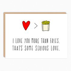 Cute Valentines Day Card. Anniversary Card. Love Card. Card For Mom Dad. Card For Him Her. I love you more than fries by InANutshellStudio on Etsy