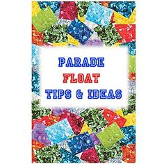 this affordable parade float tips and ideas helps you create an awesome parade float - Float Decorations