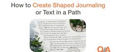 How to Create Shaped Journaling or Text on a Path | Simply Tiffany Studios