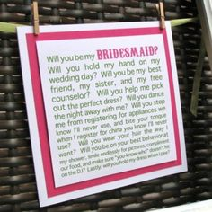 Cute way to ask bridesmaids to be a part of your wedding :))