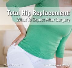 How long does it take for a total hip replacement surgery?