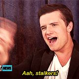 Don't worry josh I am not one of those stalkers that pretend they are married to you to make people jealous