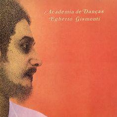 """Academia de danças"", Egberto Gismonti."