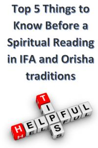 5 Things to know before a Spiritual Orisha and Ifa reading.  Ifa reading, Orisa Reading, Reading with a Babalawo, Iyanifa, Babalosha, Iyalosha.
