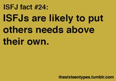 """ISFJ (I don't usually have this """"problem."""")"""