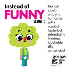 Other ways to say: Funny