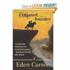 Untamed Journey by Eden Carson. $8.49. Author: Eden Carson. Publisher: CreateSpace Independent Publishing Platform (October 24, 2012). Publication: October 24, 2012