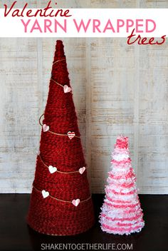 Yarn Wrapped Valentine Trees