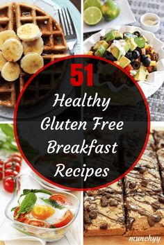 51 Best Healthy Gluten Free Breakfast Recipes