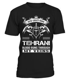 """# TEHRANI Blood Runs Through My Veins .  Special Offer, not available anywhere else!      Available in a variety of styles and colors      Buy yours now before it is too late!      Secured payment via Visa / Mastercard / Amex / PayPal / iDeal      How to place an order            Choose the model from the drop-down menu      Click on """"Buy it now""""      Choose the size and the quantity      Add your delivery address and bank details      And that's it!"""
