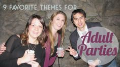 Adult Party Themes #HaveHeartMagazine