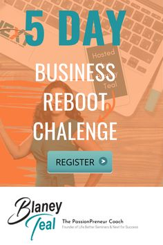 If you are stuck and not sure what your next step is in marketing your business to increase your sales or the steps to take to automate your business . You will not want to miss the 5 Day Business Reboot Challenge with The Passionpreneur Coach herself, Blaney Teal! Learn the steps to bring massive growth to your business. Small Business Marketing tips that will help your grow your online business with clarity and intention.