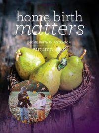 Home Birth Matters Autumn Birth, Autumn, Magazine, Cover, Fall Season, Being A Mom, Fall, Magazines, Warehouse