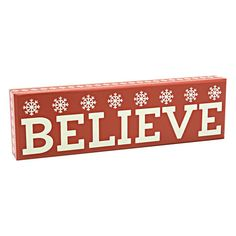 """Snowflakes Believe Scalloped Box Sign, Red, 3"""" x 10"""" in color ."""