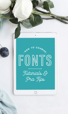 On the Creative Market Blog - How to Combine Fonts: 50 Tutorials, Resources, and Pro Tips