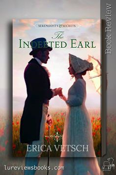 A deathbed promise leads to a marriage between a taciturn sea captain and a life-loving duke's daughter. #TheIndebtedEarl #EricaVetsch #KregelBooks #JustReadTours #NetGalley #BookReview #HistoricalRomance Historical Romance Books, Historical Fiction, Reading Facts, Must Read Novels, Thing 1, Fiction Writing, Book Gifts, Book Reviews, Book Recommendations