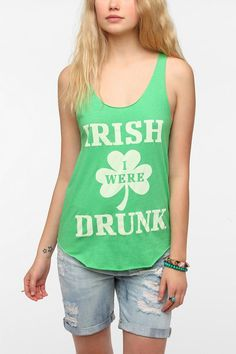 Truly Madly Deeply Irish I Were Drunk Tank Top $24.00