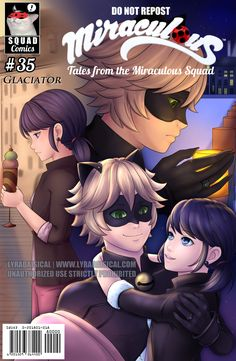 Squad Miraculous: Comic Cover Collab ~Glaciator This is my last one, I swear! An alternate cover for Glaciator. Check out #SquadMiraculousCovers and #SquadMiraculousCollabs for more covers and other...