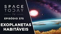 O Catálogo Dos Exoplanetas Habitáveis - Space Today TV Ep.375