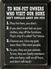 To Non-Pet Owners Who Visit Our Home