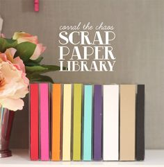 Corral the Chaos: Scrap Paper Library | Damask Love Blog