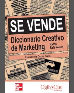 Se Vende - Diccionario Creativo de Marketing - Rafa Rjano -PDF - Español  http://helpbookhn.blogspot.com/2014/10/se-vende-diccionario-creativo-de-marketing-Rafa-Rjano.html