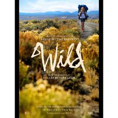 WILD Movie and Book - Cheryl Strayed and Reese Witherspoon - Pacific Crest Trail Association Movies 2014, Hd Movies, Movies To Watch, Movies Online, Tv Watch, Drama Movies, Pacific Crest Trail, See Movie, Movie Posters