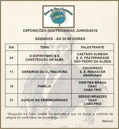 Calendário de Palestras Públicas de JUNHO/2016 da Casa de Luz e Esperança -São Pedro da Aldeia - RJ - http://www.agendaespiritabrasil.com.br/2016/06/06/calendario-de-palestras-publicas-de-junho2016-da-casa-de-luz-e-esperanca-sao-pedro-da-aldeia-rj/